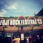 今年もFuji Rock Festival 2013に行ってきたよ! at 一日目(7/26 Fri)