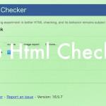 指定したURLのHTMLにエラーがないか調べてくれる「Nu Html Checker」