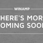 昨年開発終了となった音楽プレイヤー『Winamp』のサイトに「Coming Soon」って書いてある件